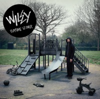 Playtime Is Over - Wiley mp3 download