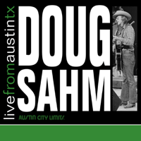 Wasted Days & Wasted Nights (Live) Doug Sahm