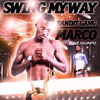 Swing My Way (feat. Jose Guapo) - Single - Bandit Gang Marco mp3 download