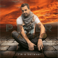 I'm a Believer Peter Lacho