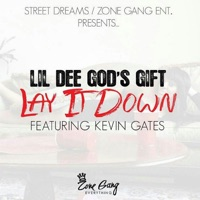 Lay It Down (feat. Kevin Gates) - Single - Lil Dee God's Gift mp3 download