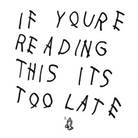 If You're Reading This It's Too Late - Drake mp3 download