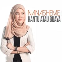Hantu Atau Buaya Nanasheme MP3
