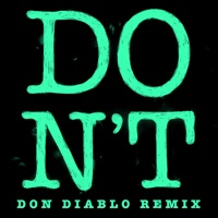 Don't (Don Diablo Remix) - Single - Ed Sheeran mp3 download