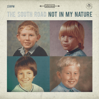 Not in My Nature The South Road MP3