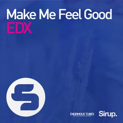 Make Me Feel Good - EDX mp3 download