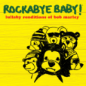 Free Download Rockabye Baby! No Woman No Cry Mp3