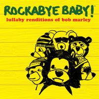No Woman No Cry Rockabye Baby!