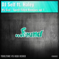 My God - (Spirit Filled Remixes vol 1) - Single - DJ Self mp3 download