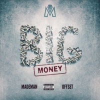 Big Money (feat. Offset) - Single - Made Man mp3 download