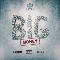 Big Money (feat. Offset) - Single - Made Man mp3 download