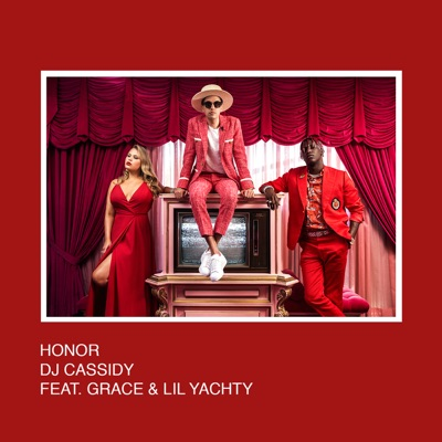Honor - DJ Cassidy Feat. Grace & Lil Yachty mp3 download