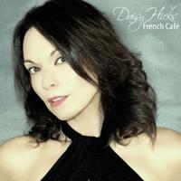 French Café (St Tropez Remix - Radio Edit) Daisy Hicks MP3