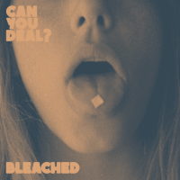 Can You Deal? Bleached