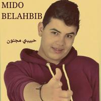Habibi Majnoun Mido Belahbib