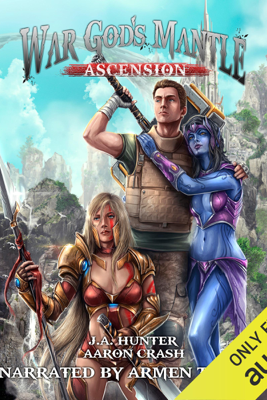 War God's Mantle: Ascension: The War God Saga, Book 1 (Unabridged) - James Hunter & Aaron Crash