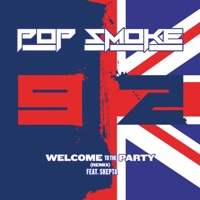 Welcome to the Party (Remix) [feat. Skepta] - Single - Pop Smoke mp3 download