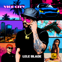 Lele Blade - Vice City - EP artwork