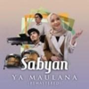download lagu Sabyan Ya Maulana (2020 Remaster)