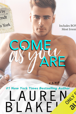 Come as You Are (Unabridged) - Lauren Blakely
