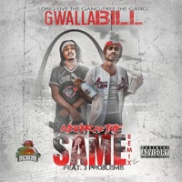 Never Be the Same Remix (feat. 3 Problems) - Single - Gwalla Bill mp3 download