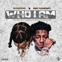 Who I Am (feat. NBA Youngboy) - Single - Sosamann mp3 download