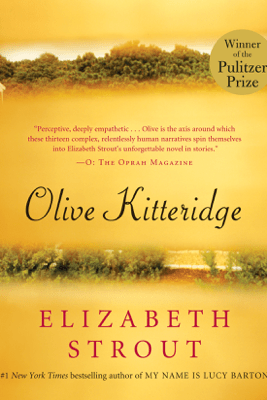 Olive Kitteridge: Fiction (Unabridged) - Elizabeth Strout