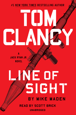 Tom Clancy Line of Sight (Unabridged) - Mike Maden