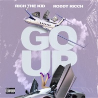 Go Up (feat. Roddy Ricch) - Single - Rich The Kid mp3 download