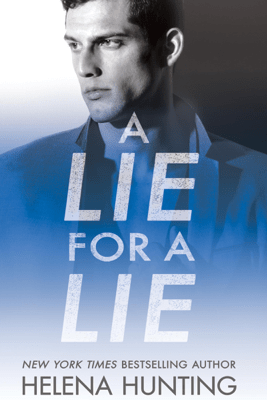 A Lie for a Lie: All In, Book 1 (Unabridged) - Helena Hunting