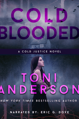 Cold Blooded: FBI Romantic Suspense - Toni Anderson