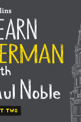 Learn German with Paul Noble – Part 2 - Paul Noble