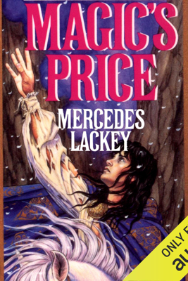 Magic's Price: Valdemar: The Last Herald Mage, Book 3 (Unabridged) - Mercedes Lackey