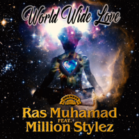 World Wide Love (feat. Million Stylez) - Single - Ras Muhamad
