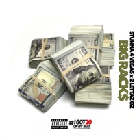 BIG Racks (feat. Stunna 4 Vegas & 2 Lettaz OZ) - Single - Producer20 mp3 download