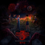 Stranger Things: Soundtrack from the Netflix Original Series, Season 3 - Various Artists