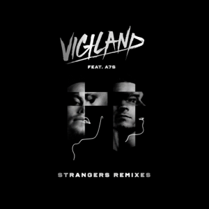 Strangers (feat. A7S) [Tritonal Remix] - Strangers (feat. A7S) [Tritonal Remix] mp3 download