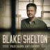Nobody But You (feat. Gwen Stefani) - Blake Shelton - Blake Shelton
