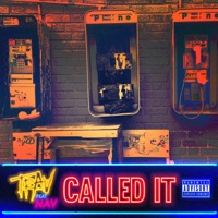 Called It (feat. NAV) - Single - Trav mp3 download
