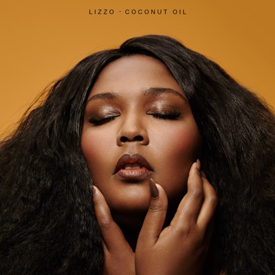Good as Hell-Coconut Oil - EP - Lizzo mp3 download