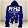 Bryan Callen - Bryan Callen: Complicated Apes (Original Recording)  artwork