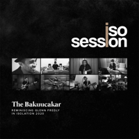 IsoSession (Reminiscing Glenn Fredly) - The Bakuucakar