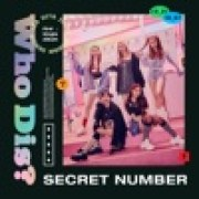 download lagu SECRET NUMBER Who Dis?