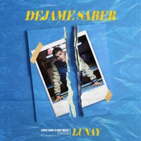 Déjame Saber - Single - Lunay mp3 download