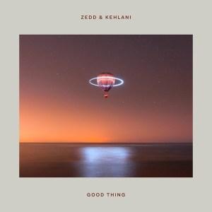 ZEDD - Good Thing