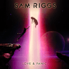 Sam Riggs - Love & Panic  artwork