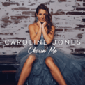 Free Download Caroline Jones Chasin' Me Mp3
