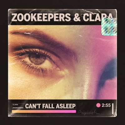 Can't Fall Asleep - Zookeepers & Clara mp3 download