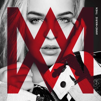 Then - Anne-Marie mp3 download