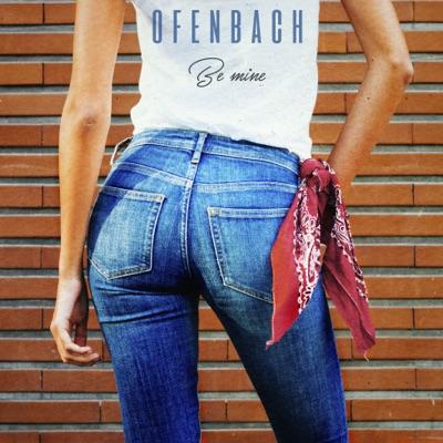 Be Mine - Ofenbach mp3 download